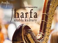 "Koncert kameralny ""Harfa Szablą Kultury"""