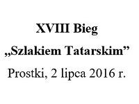 """XVIII Bieg """"Szlakiem Tatarskim"""""""