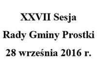 Zaproszenie. XXVII sesja Rady Gminy Prostki